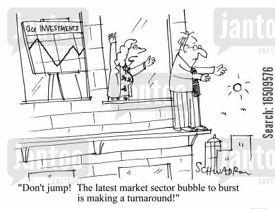 market sector bubbles cartoon humor: 'Don't jump! The latest market sector bubble to burst is making a turnaround!'
