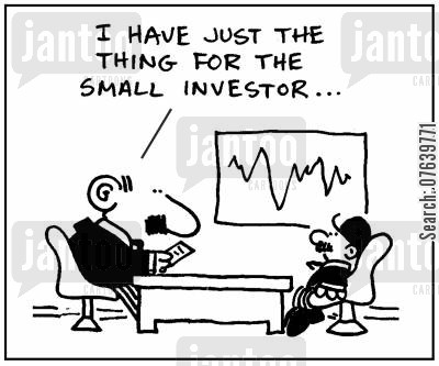 small investor cartoon humor: 'I have just the thing for the small investor.'