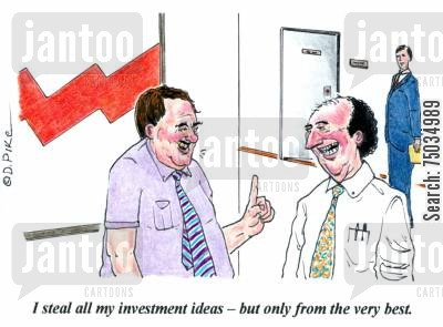 portfolio cartoon humor: 'I steal all my investment ideas - but only from the very best.'