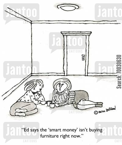 stock portfolio cartoon humor: 'Ed says the 'smart money isn't buying furniture right now.'