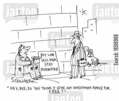 investment advice cartoon humor: 'Hey, Bud, do you think I give out investment advice for Free?'
