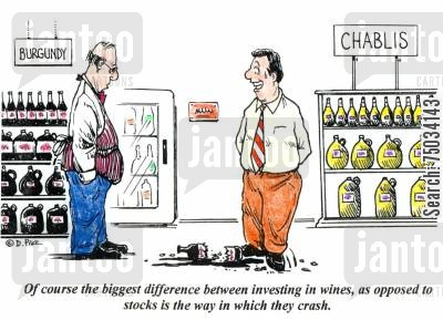 retailer cartoon humor: 'Of course the biggest difference between investing in wines, as opposed to stocks is the way in which they crash.'