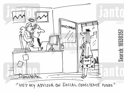 consciences cartoon humor: 'He's my advisor on social conscience funds.'