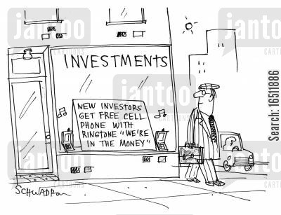 making cash cartoon humor: Investments: New Investors Get Free Cell Phone With Ringtone 'We're in the Money'.