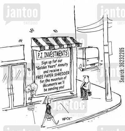 shreds cartoon humor: Investment company offers free paper shredder.