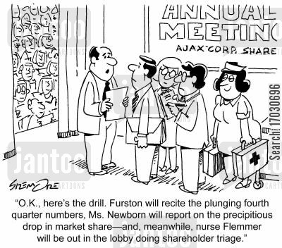 share value cartoon humor: '...nurse Flemmer will be out in the lobby doing shareholder triage.'