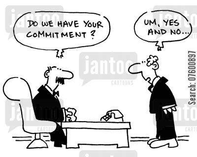 loyal cartoon humor: 'Do we have your commitment?'