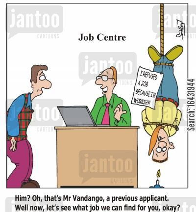 job centre cartoon humor: 'Him? Oh, that's Mr Vandango, a previous applicant. Well now, let's see what job we can find for you, okay'?