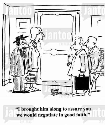 rabbis cartoon humor: Insurance Company representative with rabbi to lawyer and client: 'I brought hiim along to assure you we would negotiate in good faith.'