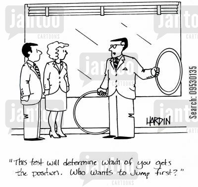 jumping through hoops cartoon humor: 'This test will determinbe which of you gets the position. Who wants to jump first?'