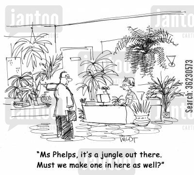 greenery cartoon humor: 'Ms Phelps, it's a jungle out there. Must we make one in here as well?'