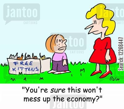 free kitten cartoon humor: FREE KITTENS, 'You're SURE this won't mess up the economy?'