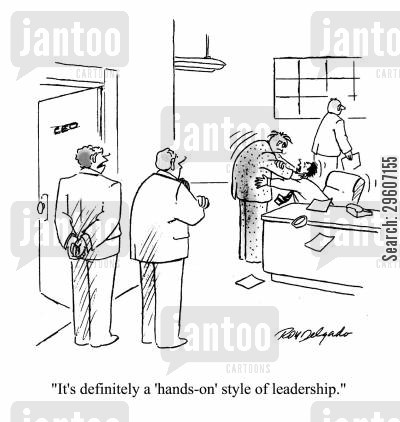 colleague cartoon humor: 'It's definitely a 'hands-on' style of leadership.'