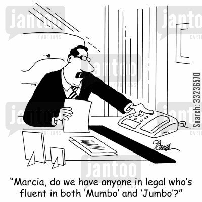 legal jargon cartoon humor: 'Marcia, do we have anyone in legal who's fluent in both 'Mumbo' and 'Jumbo'?'