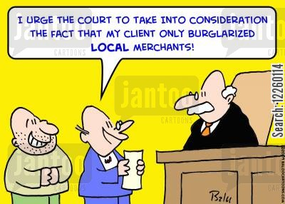 local businesses cartoon humor: 'I urge the Court to take into consideration the fact that my client only burglarized LOCALi merchants!'
