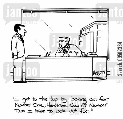career ladder cartoon humor: 'I got to the top by looking out for number one, Henderson. Now it's number two I have to look out for.'