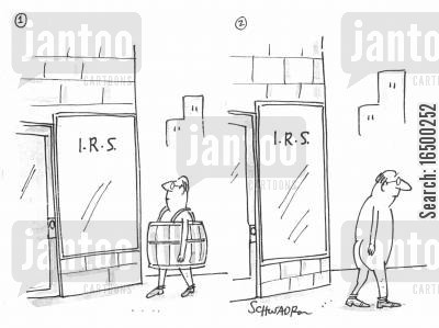harsh cartoon humor: Man losing everything to the IRS