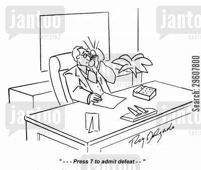 presses cartoon humor: '... Press 7 to admit defeat...'
