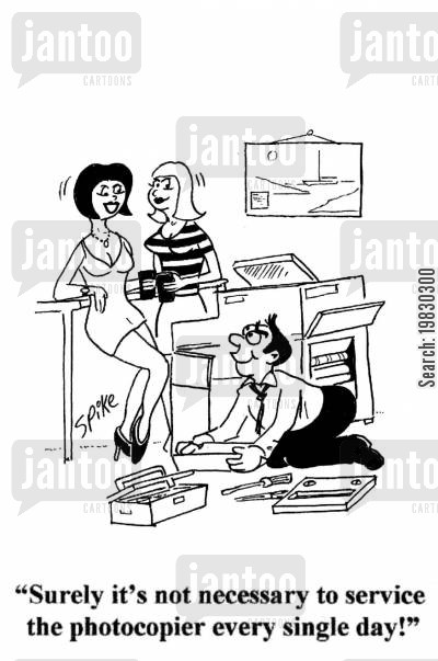 office girls cartoon humor: 'Surely it's not necessary to service the photocopier every single day!'