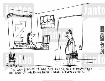 male-to-female ratio cartoon humor: 'I can discuss salary and perks, but I can't tell the ratio of male-to-female single employees here.'