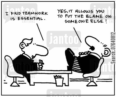 team members cartoon humor: 'I find teamwork is essential.' - 'Yes, it allows you to put the blame on someone else.'