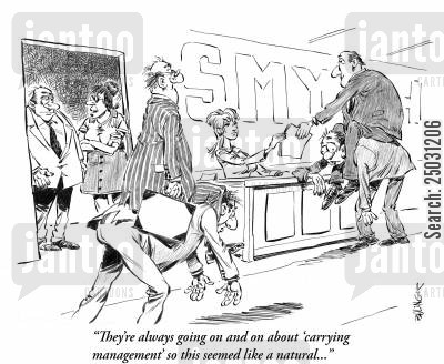 heavy load cartoon humor: 'They're always going on and on about 'carrying management' so this seemed like a natural...'