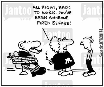 dynamite sticks cartoon humor: 'All right, back to work. You've seen someone fired before.'