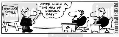 manager training cartoon humor: 'After lunch is, 'The Art of Looking Busy'.'