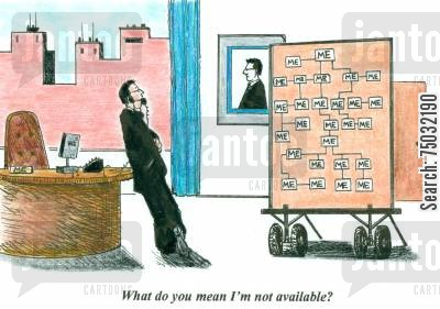 flow chart cartoon humor: 'What do you mean I'm not available?'