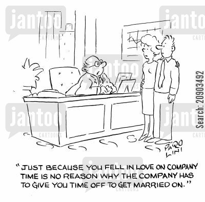 engaging cartoon humor: 'Just because you fell in love on company time is no reason why the company has to give you time off to get married on.'