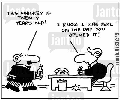 malt whisky cartoon humor: This whisky is 20 years old!