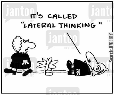 skiver cartoon humor: 'It's called lateral thinking.'
