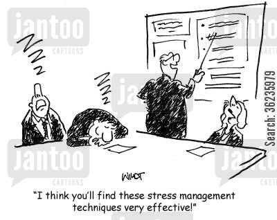 stress management cartoon humor: 'I think you'll find these stress management techniques very effective!'