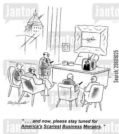 business merger cartoon humor: '...and now, please stay tuned for America's Scariest Business Mergers.'