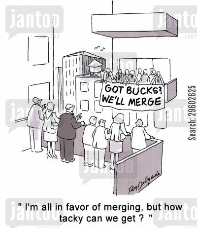 agreeing cartoon humor: 'I'm all in favor of merging, but how tacky can we get?'