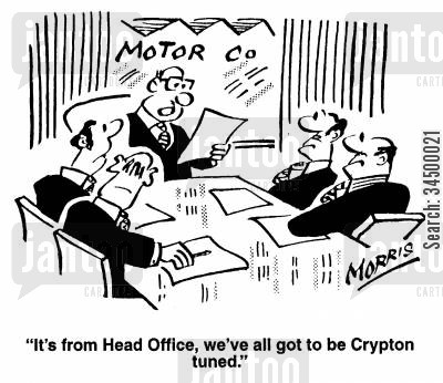 car manufacturers cartoon humor: 'It's from head office,we've all got to be Crypton tuned'