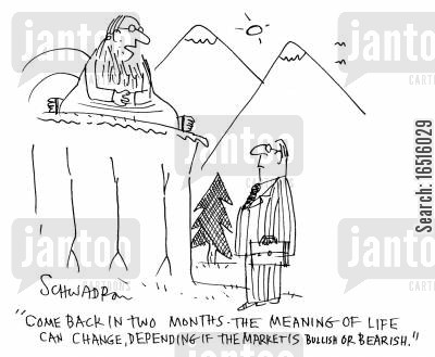 spiritual advisers cartoon humor: 'Come back in two months the meaning of life can change, depending if the market is bullish or bearish.'