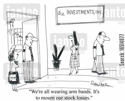 arm bands cartoon humor: 'We're all wearing arm bands. It's to mourn our stock losses.'