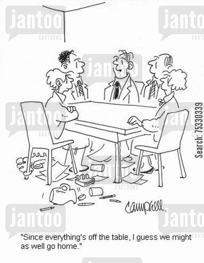 diplomacy cartoon humor: 'Since everything's off the table, I guess we might as well go home.'