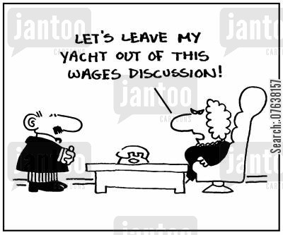 downturn cartoon humor: 'Let's leave my yacht out of this wages discussion.'