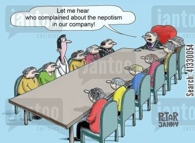 nepotist cartoon humor: Let me hear who complained about the nepotism in our company!