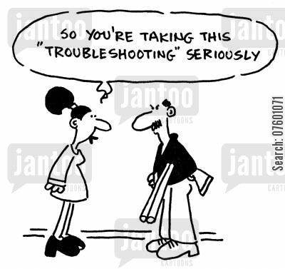 new strategy cartoon humor: 'So you're taking this troubleshooting seriously.'