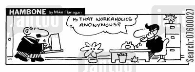 help line cartoon humor: STRIP Hambone: Workaholics Anonymous