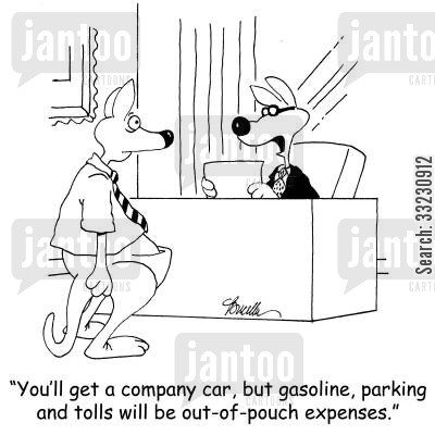 out-of-pocket cartoon humor: You'll get a company car, but gasoline, parking and tolls will be out-of-pouch expenses.