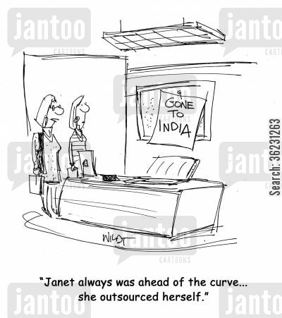 early adopter cartoon humor: Janet always was ahead of the curve...she outsourced herself.