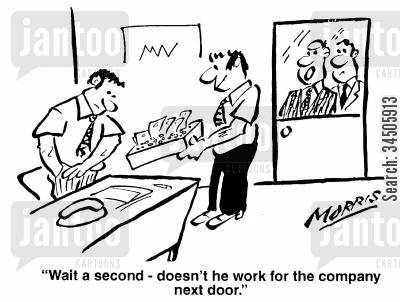 office collections cartoon humor: Wait a second - doesn't he work for the company next door?