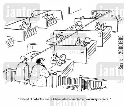 office jargon cartoon humor: 'Instead of cubicles, we call them interconnected productivity centres.'