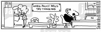 company policies cartoon humor: When Policy Fails Try Thinking,