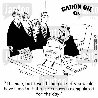 price manipulating cartoon humor: 'It's nice, but I was hoping one of you would have seen to it that prices were manipulated for the day.'