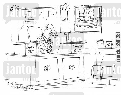 ennui cartoon humor: In-tray and out-tray with 'Same Old'